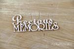Precious MEMORIES napis