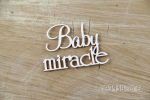 Baby miracle napis